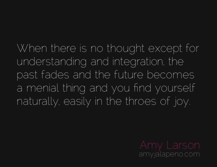 understanding-past-future-present-joy-amyjalapeno