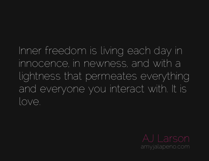 inner-freedom-innocence-light-love-baggage-resentment-holding-on-amyjalapeno