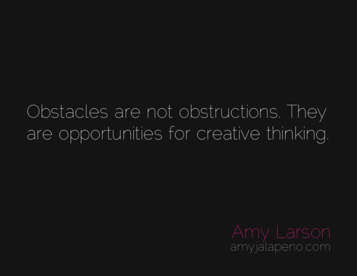creativity-thought-obstacles-possibilities-amyjalapeno