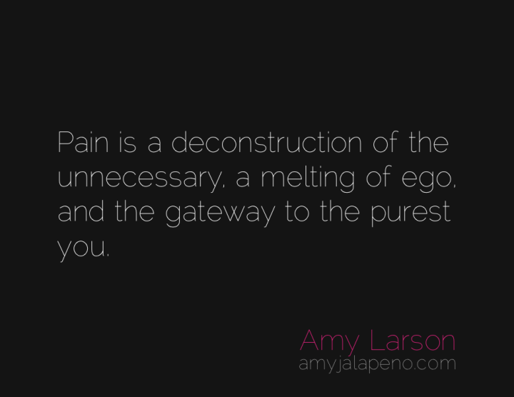 pain-ego-authenticity-amyjalapeno