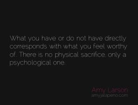 worthy-sacrifice-feel-amyjalapeno