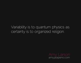 certainty-uncertainty-physics-religion-amyjalapeno