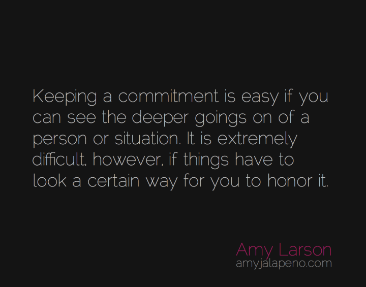commitment-promise-honor-expectation-perception-relationship-amyjalapeno