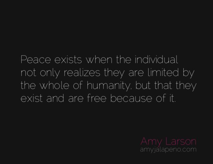 peace-humanity-individual-amyjalapeno