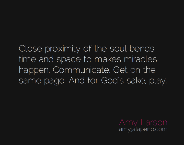 relationships-intimacy-communication-play-time-space-close-amyjalapeno