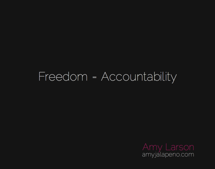 freedom-accountability-amyjalapeno