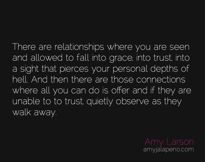 relationships-connections-grace-trust-hell-offering-letting-go-amyjalapeno
