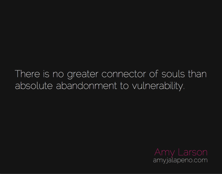 relationships-vulnerability-connection-amyjalapeno