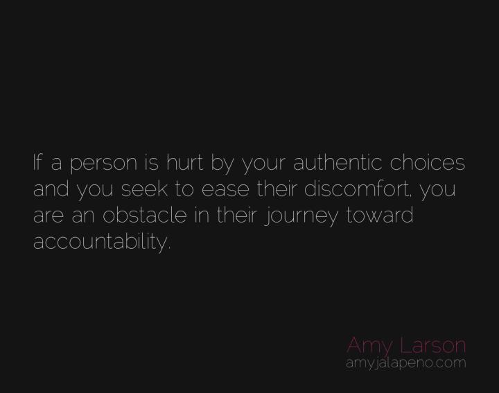 authenticity-choices-decisions-accountability-amyjalapeno