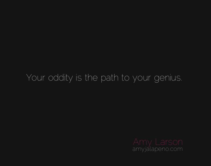 genius-oddities-quirks-different-creativity-amyjalapeno