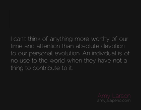 time-attention-devotion-personal-evolution-contribution-offering-amyjalapeno