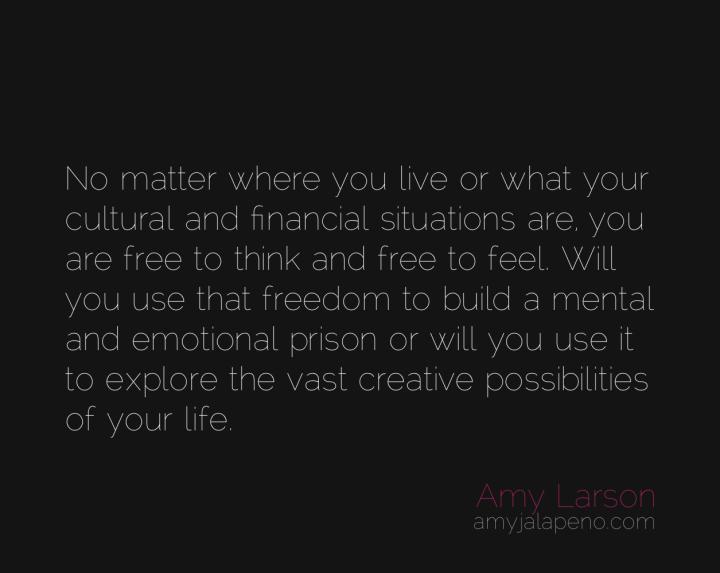 freedom-prison-think-feel-possibility-amyjalapeno