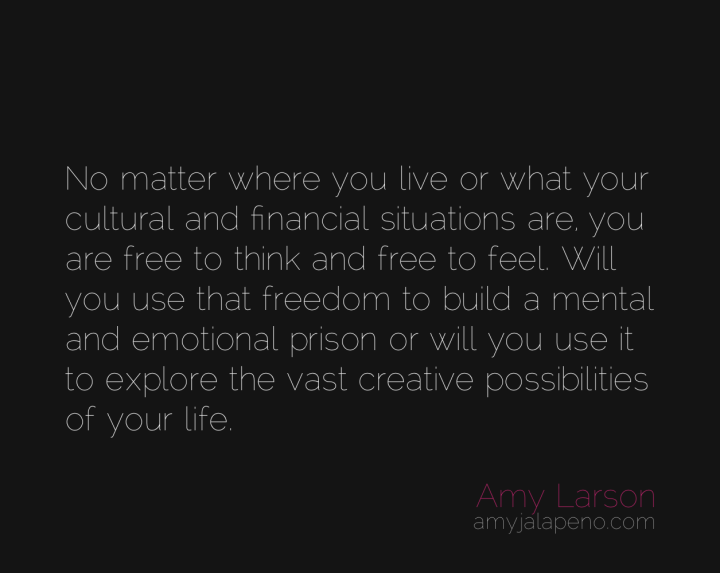 freedom-prison-think-feel-possibility-amyjalapeno
