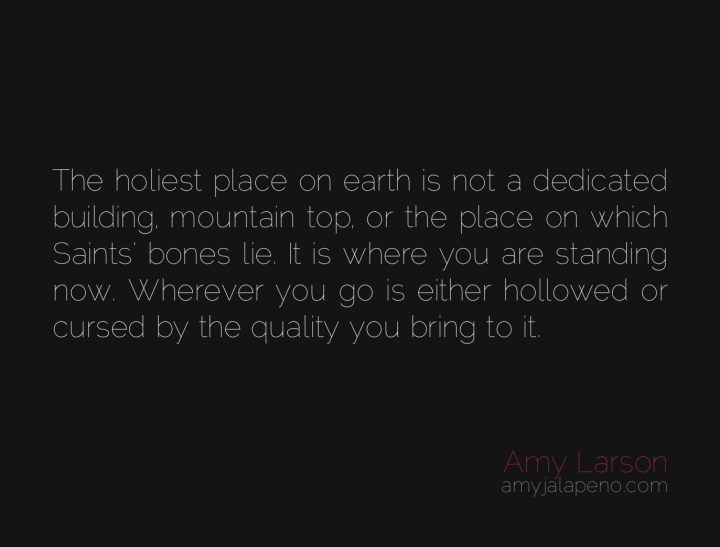holy-cursed-temple-dedicated-attention-presence-authenticity-amyjalapeno-dailyhotquote