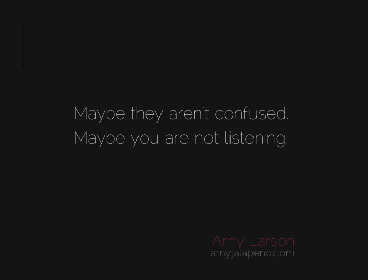 relationships-communication-listening-amyjalapeno-dailyhotquote