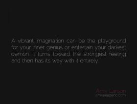 imagination-genius-demon-feeling-awareness-presence-reaction-despair-amyjalapeno-dailyhotquote-