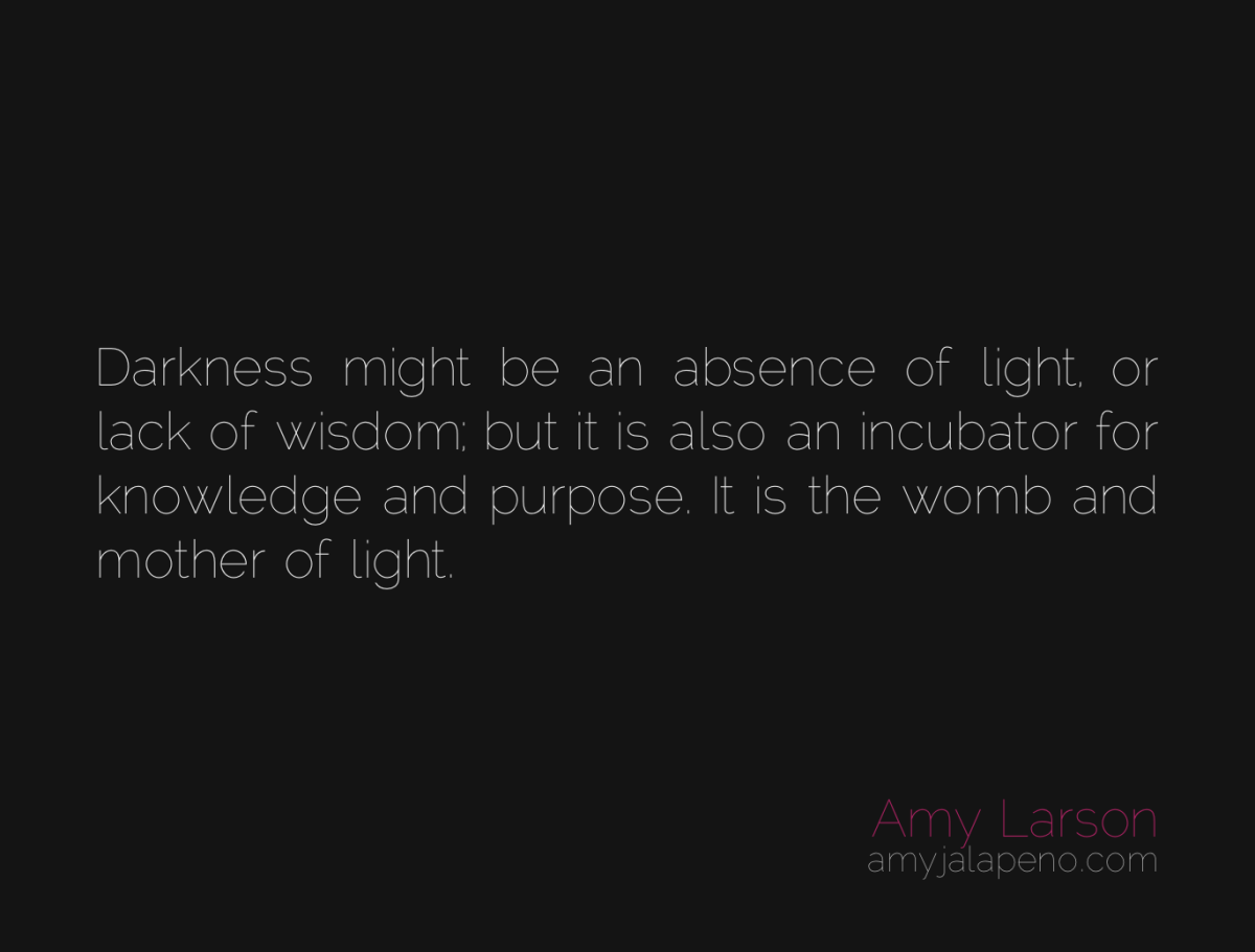 why darkness so important to the light (daily hot! quote)