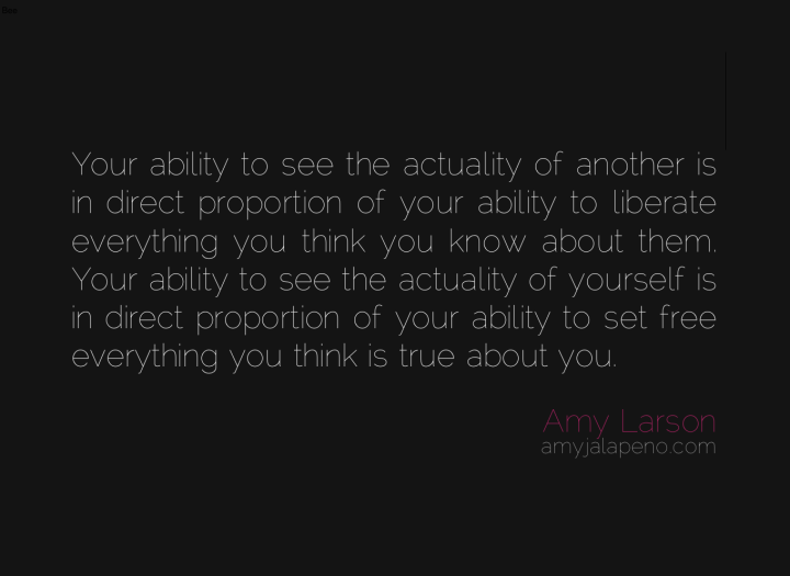 freedom-free-reality-fear-truth-relationships-amyjalapeno-dailyhotquote