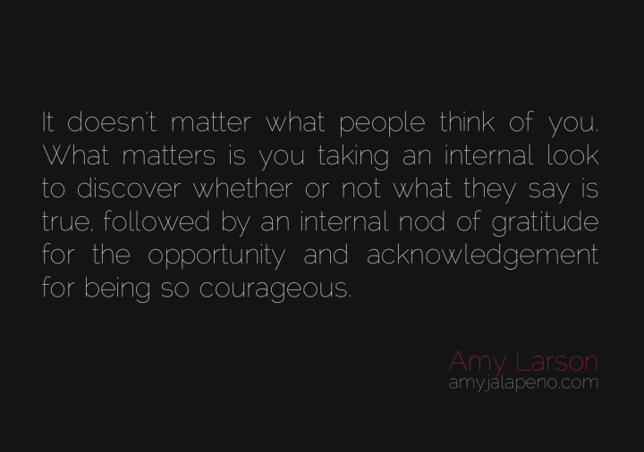 acceptance-inner-strength-independence-courage-truth-opinion-amyjalapeno-dailyhotquote