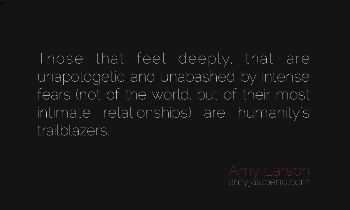 are you a trailblazer? (daily hot! quote) – AmyJalapeño!