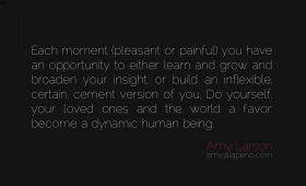 perception-insight-better-human-being-dynamic-certainty-uncertainty-relationships-bliss-learn-grow-expand-amyjalapeno-dailyhotquote