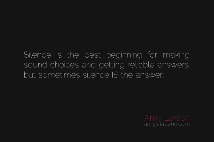 silence-answer-choice-seeking-solution-question-amyjalapeno-dailyhotquote