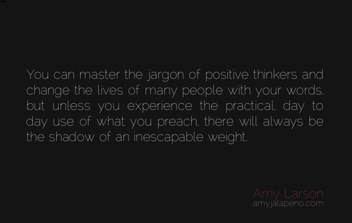 authenticity-hypocrite-practice-what-you-preach-inspiration-positive-thinking-words-guru-master-leader-responsibility-amyjalapeno-dailyhotquote