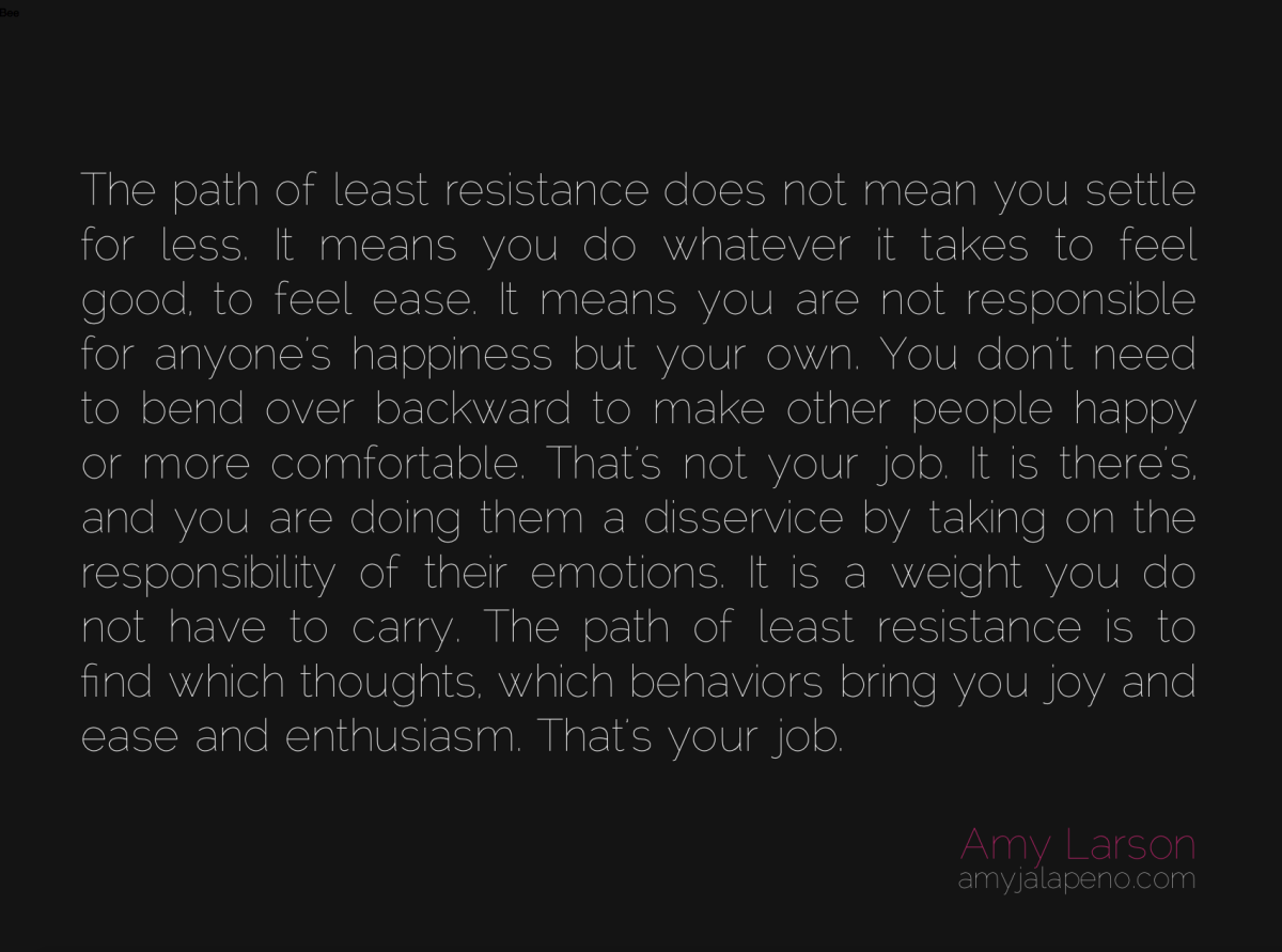 what is your path of least resistance? (daily hot! quote)