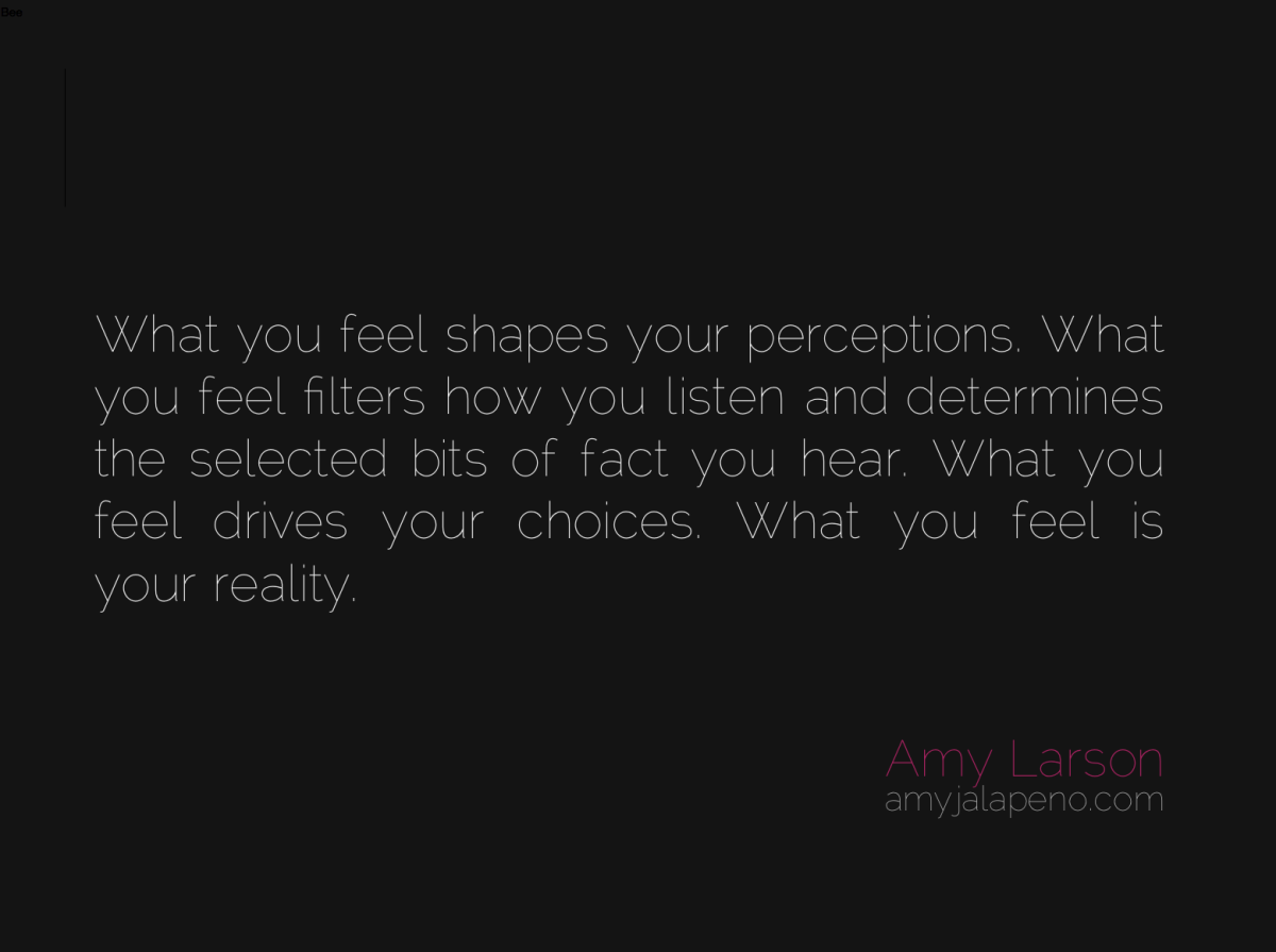 what you feel is your reality (daily hot! quote)