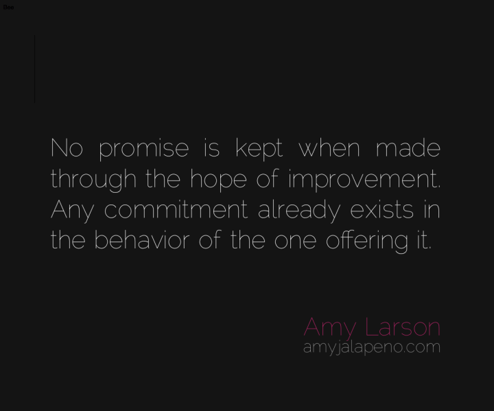 hope-promises-commitment-relatoinships-amyjalapeno-dailyhotquote