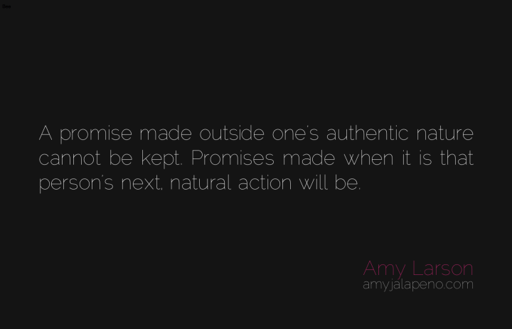 promises-commitments-authentic-living-relationships-amyjalapeno-dailyhotquote