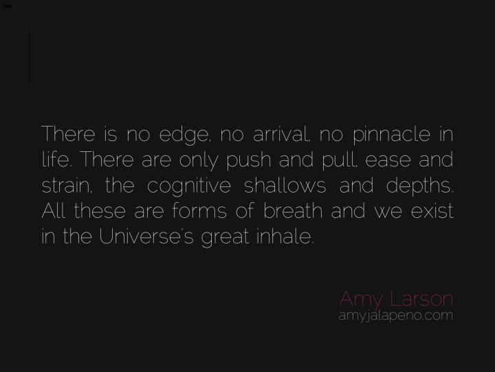 universe-breath-ease-difficulty-inhale-exhale-cognition-life-living-amyjalapeno-dailyhotquote