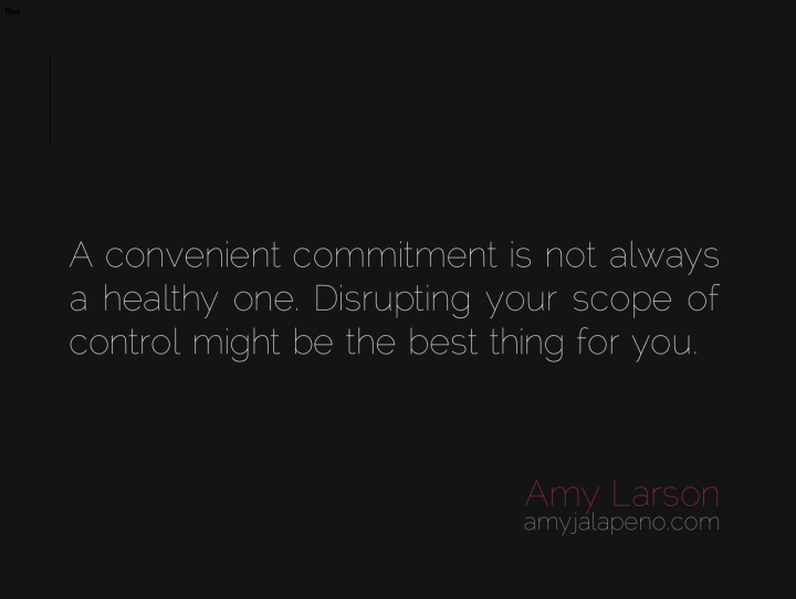 commitment-living-patterns-control-change-healthy-relationships-amyjalapeno-dailyhotquote