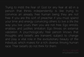 fear-beliefs-individual-freedom-ego-preach-enable-limitaiton-validation-diversity-amyjalapeno-amylarson-dailyhotquote
