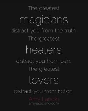 magicians-truth-healers-pain-love-fiction-amylarson-amyjalapeno-dailyhotquote